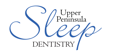 Upper Peninsula Sleep Dentistry